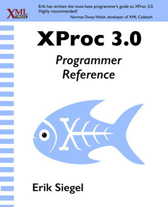 XProc 3.0 Programmer Reference
