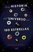 Una historia del universo en 100 estrellas