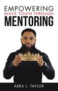 Empowering Black Youth Through Mentoring
