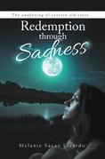 Redemption Through Sadness