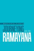 Journeying into the Ramayana