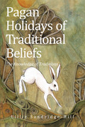 Pagan Holidays of Traditional Beliefs