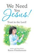 We Need You Jesus!
