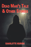 Dead Man's Tale & Other Stories