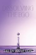 Dissolving the Ego