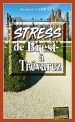 Stress de Brest à Trevarez