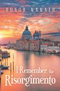 I Remember the Risorgimento