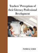 Teachers' Perceptions of Their Literacy Professional Development
