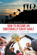 How to Become an Emotionally-Savvy Adult