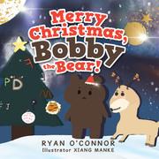 Merry Christmas, Bobby the Bear!