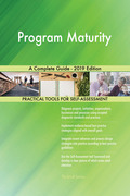 Program Maturity A Complete Guide - 2019 Edition