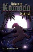 Return to Komodo Island