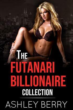 The Futanari Billionaire Collection