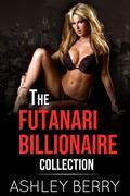 The Futanari Billionaire Collection