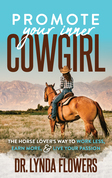 Promote Your Inner Cowgirl