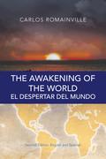 The Awakening of the World. El Despertar Del Mundo