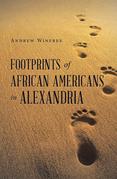 Footprints of African Americans in Alexandria