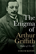 The Enigma of Arthur Griffith