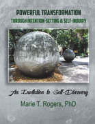 Powerful Transformation Through Intention-Setting & Self-Inquiry