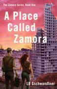 A Place Called Zamora