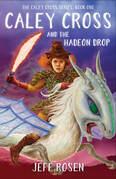 Caley Cross and the Hadeon Drop