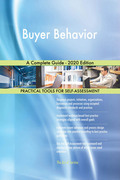 Buyer Behavior A Complete Guide - 2020 Edition