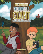The Boy Who Befriended a Giant