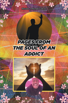 Pages from the Soul of an Addict