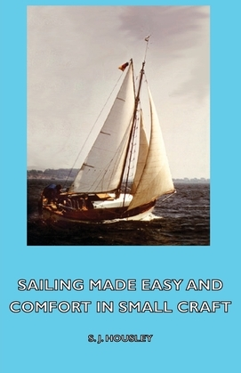 Sailing Made Easy and Comfort in Small Craft