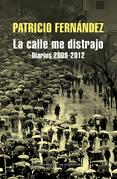 LA CALLE ME DISTRAJO