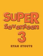 Super Seventeen 3