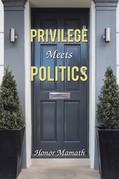 Privilege Meets Politics