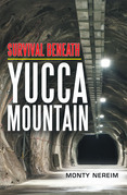 Survival Beneath Yucca Mountain