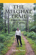 The Melghat Trail