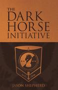 The Dark Horse Initiative