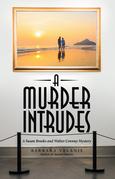 A Murder Intrudes