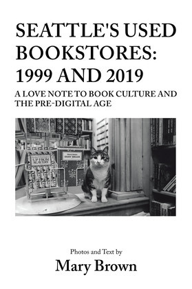 Seattle's Used Bookstores: 1999 and 2019