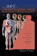 The Art of Understanding Your Building's Personality