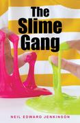The Slime Gang