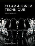 Clear Aligner Technique