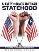 Slavery and Black American Statehood