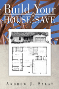 Build Your House and Save