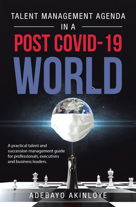 Talent Management Agenda in a Post Covid-19 World