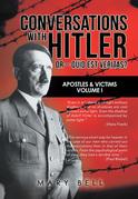Conversations with Hitler  or –   Quid Est Veritas?
