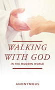 Walking with God in the Modern World