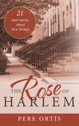 The Rose of Harlem