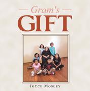 Gram's Gift