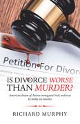 Is Divorce Worse Than Murder?