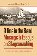 A Line in the Sand Musings & Essays on Stagecoaching
