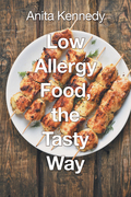 Low Allergy Food, the Tasty Way